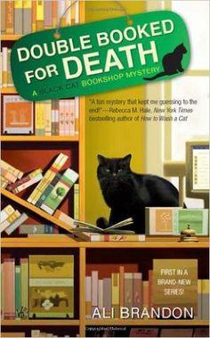 Double Booked for Death (A Black Cat Bookshop Mystery): Ali Brandon: 9780425244975: Amazon.com: Books