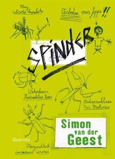 Spinder - Simon van der Geest. Lees de recensie hier: http://www.leesfeest.nl/boek/spinder