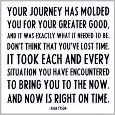 :) For everyone who struggled to get exactly where they needed to be. To all those who took the less traveled paths :)