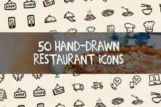 50 Hand-Drawn Restaurant Icons by Hand-drawn Goods on @creativemarket