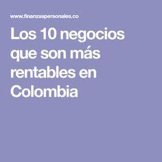 Los 10 negocios que son más rentables en Colombia