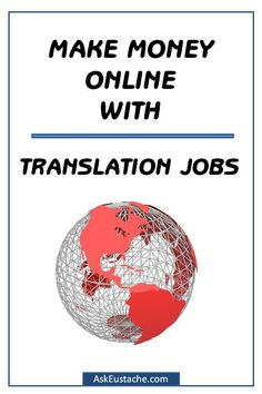 Make Money With Online Translation Jobs