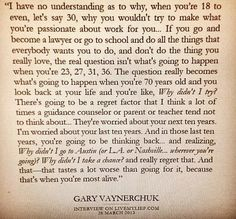 This quote by @Gary Meadowcroft Vaynerchuk as posted on his LinkedIn page sums up the secret to life...