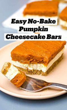 Fall Dessert Recipes, Fall Recipes, Delicious Desserts, Yummy Food, Icebox Desserts, No Bake Pumpkin Cheesecake, Keto Chocolate Cake, Light Desserts, Baked Pumpkin
