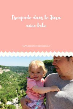 Escapade dans le Jura avec bébé. Voyage et randonnée au programme