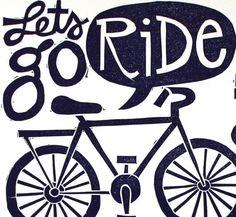 Lets Go Ride Bikes Block Print