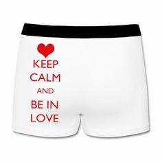 """Male Boxer """"Be in Love""""  € 18.07  http://www.12print.it/artshop/keep-calm/boxer-uomo-keep-calm-and-be-in-love-860.htm"""