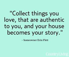 your house becomes your story