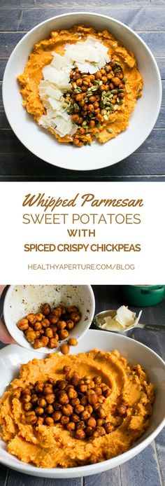 A healthy sweet potato side dish recipe for the holidays - Whipped Parmesan Sweet Potatoes with Spiced Crispy Chickpeas!