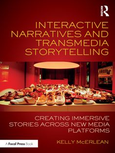 Interactive Narratives and Transmedia Storytelling (eBook Rental)