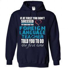 Foreign Language Teacher - #sweatshirt ideas #dressy sweatshirt. CHECK PRICE => https://www.sunfrog.com/LifeStyle/Foreign-Language-Teacher-9162-NavyBlue-Hoodie.html?68278