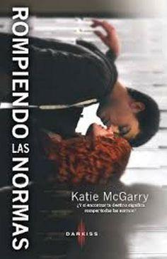 Rompiendo las normas -  Katie McGarry