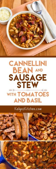 Cannellini Bean and Sausage Stew with Tomatoes and Basil makes a tasty dinner on a cold night; use basil pesto if you don't have any fresh or frozen basil. [found on KalynsKitchen.com]
