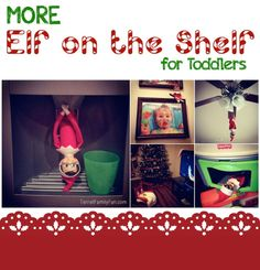 More elf on the shelf ideas for toddlers