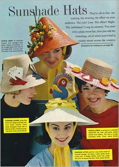 """60s hats.  I made a """"gardening hat"""" in a similar vein a couple years back- didn't know there were vintage predecessors!"""