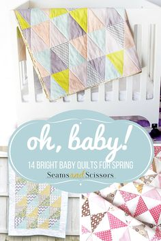 Bright Baby Quilts for Spring-BY SEAMS AND SCISSORS..All of these quilts below are easy to work up – we know you're busy! But taking the time to sew a baby blanket by hand for your little one can make all the difference – it lets them know for years to come that they're loved, and shows the new parents how much you care. These 14 baby quilts are all cheery and brightly colored to celebrate the incoming warm weather.