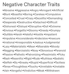 Try to twist these into good qualities. Blunt could be truthful, difficult/ stub Try to twist these into good qualities. Blunt could be truthful, difficult/ stub. Creative Writing Prompts, Book Writing Tips, Writing Words, Writing Resources, Writing Help, Writing Skills, Writing Ideas, Frases Cliche, Writing Promts