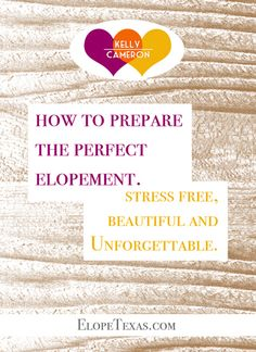 Free ebook on how to plan the perfect elopement. http://elopetexas.com