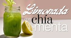 Limonada con menta y chía antioxidante   The Beauty Effect.