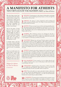 "Ten Virtues for The Modern Age, by Alain de Botton...but I don't like the ""Religion for Atheists"" slogan."