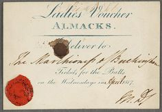 Ladies voucher for Almack's - used with kind permission STG Misc. Box 7 (Almack's Voucher), © The Huntington Library, San Marino, CA Jane Austen, Georgette Heyer, St Just, Huntington Library, Georgian Era, Regency Era, Room London, Historical Romance, Shopping