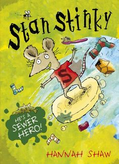 Stan Stinky by Hannah Shaw http://www.amazon.co.uk/dp/1407136240/ref=cm_sw_r_pi_dp_YZ97wb0MTVA9R
