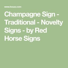 Champagne Sign - Traditional - Novelty Signs - by Red Horse Signs Wine Wall Art, Novelty Signs, Tongue And Groove, How To Distress Wood, Wood Paneling, Vintage Signs, French Vintage, Houzz, French Country