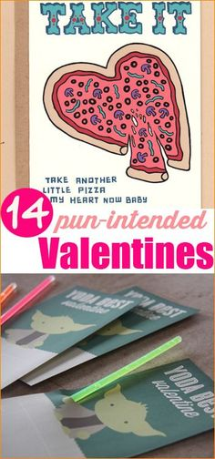 14 Pun intended Valentines.  Funny ways to wish someone a Happy Valentine's Day!  Creative homemade valentines.  Kids Valentine Cards.