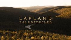 "Original video caption: "" Lapland – the Untouched takes you to some of the remotest places in the Finnish wilderness. These uninhabited and roadless areas have remained in their near-natural state. Lappland, Why Lie, Video Caption, Tales From The Crypt, Nature Reserve, Free Time, Constellations, Wilderness, Videos"