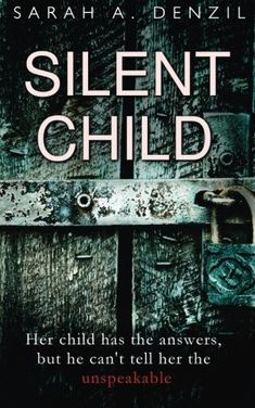 Booktopia has Silent Child by Sarah a Denzil. Buy a discounted Paperback of Silent Child online from Australia's leading online bookstore. I Love Books, Great Books, Books To Read, My Books, Film Books, Book Authors, Book Suggestions, Book Recommendations, Thriller Books