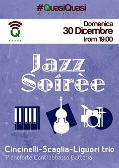 Domenica 30 Dicembre - Jazz Soirèe #Q_Events