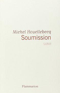 Soumission de Michel Houellebecq http://www.amazon.es/dp/2081354802/ref=cm_sw_r_pi_dp_E9zKwb0STSJHW