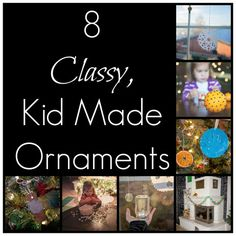 8 Classy, Kid Made Christmas Ornaments from Babes in Deutschland holiday ideaschristma, crafti stuff, christma holiday, classi, kbn christma, kids, christma craft, christma ornament, christmas ornaments