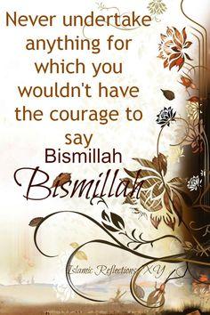 .بسم الله   Bismillah :)