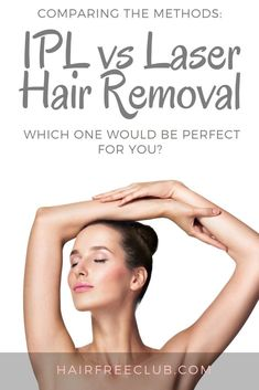 The Hair Removal Experts - IPL vs Laser Hair Removal – Which One Should You Choose Best Picture For diy For Your Taste You - At Home Hair Removal, Hair Removal For Men, Hair Removal Cream, Ipl Laser Hair Removal, Body Treatments, Waxing Tips, Shaving & Grooming, Nose Surgery, Weights