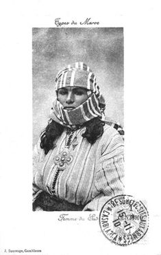 From old postcards: Woman of the south. From Les femmes du Maroc d'antan ou l'incarnation de la puissance féminine