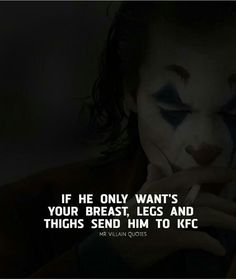 That's not True love I know but Dam it I thought it's funny it's hah Bad Quotes, Silly Quotes, Hurt Quotes, Woman Quotes, Heath Ledger Joker Quotes, Best Joker Quotes, Breakdown Quotes, Rider Quotes, Savage Quotes