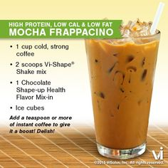 Mocha Frappacino ♥ 2 Scoops Visalus Shake Mix, 1 c. Cold, Strong Coffee, 1 Chocalate Shape-up Health Flavor Mix-in, 4-6 Ice Cubes ♥ Add a teaspoon or more of instant coffee to give it a boost! Delish!