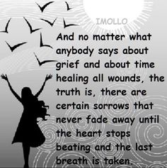So true... Till we meet again my child... in my heart always... xoxoxox