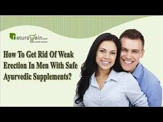 You can find more about the how to get rid of weak erection at http://www.naturogain.com/product/weak-erection-cure-herbal-treatment/  Dear friend, in this video we are going to discuss about the how to get rid of weak erection. Bluze capsules are the most effective ayurvedic supplements to get rid of weak erection problem in men.  If you liked this video, then please subscribe to our YouTube Channel to get updates of other useful health video tutorials.