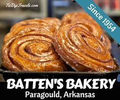 The Strange Coincidence Surrounding Batten's Bakery in Paragould.   Tie Dye Travels with Kat Robinson - Arkansas's Most Respected Food and Travel Writer and Influencer