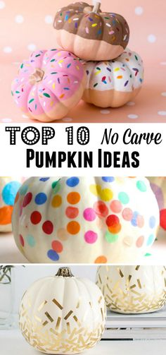 Such smart ideas to decorate pumpkins without having to carve! My favorite is #4!