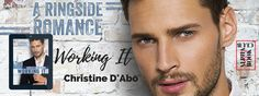 Working It (Christine D'Abo) - Guest Post