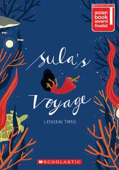 Sula's Voyage, by Catherine Torres (Scholastic Singapore, 2016)