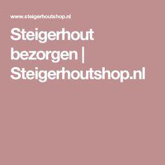 Steigerhout bezorgen | Steigerhoutshop.nl