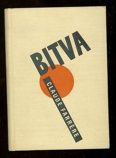 Bitva by Claude Farrere (Kvasnicka a Hampl / 1936), with cover by Jaroslav Svab