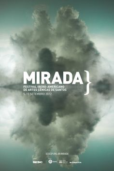 Mirada - Fetsival Ibero-americano de artes cênicas    Poster    Design: Naíma Almeida  Fotografia: Marcos Bruvic