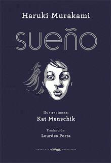 Sueño de Haruki Murakami. Ilustrado por Kat Menschik (Libros del Zorro Rojo).