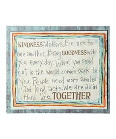 Look at this #zulilyfind! 'Kindness Matters' Canvas #zulilyfinds
