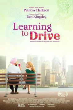 learning to drive movie - This was a good movie and I liked it considerably. I have been seeing Patricia Clarkson in quite a few movies lately and I like her so much.
